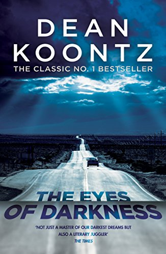 The Eyes of Darkness: A terrifying horror novel of unrelenting suspense (English Edition) por Dean Koontz