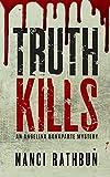 Truth Kills...