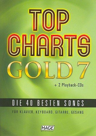 Top Charts Gold Band 7 inkl. 2 CDs: das tolle Songbuch mit 40 Top-Hits für Klavier, Gesang, Keyboard, Gitarre u.a. [Musiknoten]