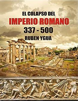 EL COLAPSO DEL IMPERIO ROMANO Epub Descarga gratuita