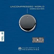 Uncompressed World-Audiophile Male Voices [Vinyl LP]