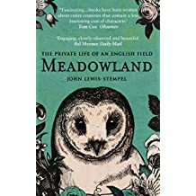 Meadowland: the private life of an English field