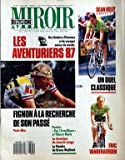 miroir du cyclisme no 392 du 01 03 1987 les aventuriers 87 fignon a la recherche de son passe paris nice sean kelly eric vanderaerden