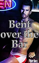 Bent over the Bar (Gay, STR8, New to the Game) (English Edition)