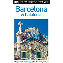 DK Eyewitness Travel Guide Barcelona and Catalonia (Eyewitness Travel Guides)