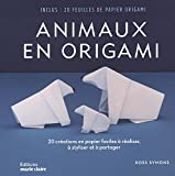 Animaux en origami : 20 créations en papier faciles à réaliser, à styliser et à...