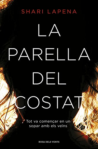 La parella del costat (Catalan Edition) por Shari Lapena