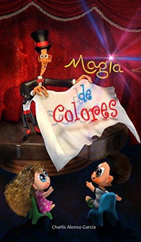 Magia de Colores por Charlis Alonso García