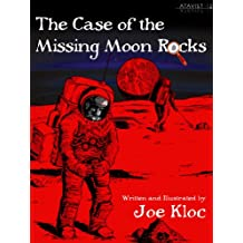 The Case of the Missing Moon Rocks (Kindle Single)