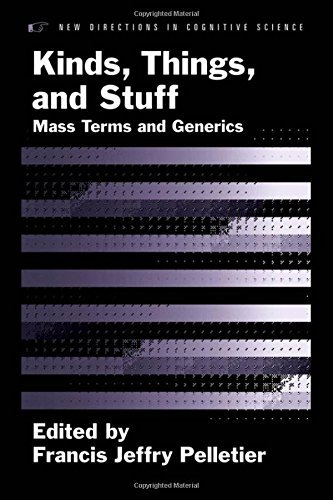 Kinds, Things, and Stuff: Mass Terms and Generics (New Directions in Cognitive Science (Hardcover)) (English Edition)