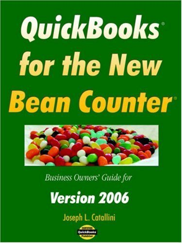 quickbooks-for-the-new-bean-counter-business-owners-guide-for-version-2006-by-joseph-l-catallini-200