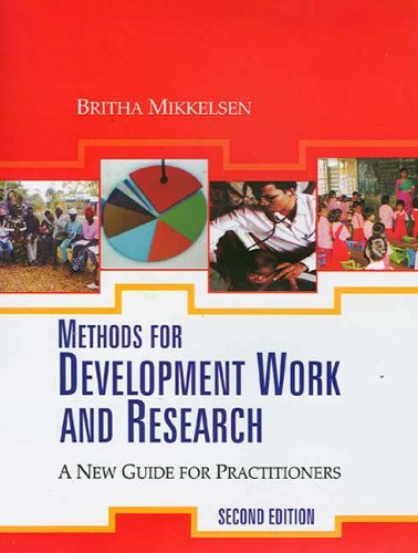 Methods for Development Work and Research: A New Guide for Practitioners: A New Guide to Practitioners