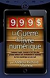 9,99 $ - La Guerre du livre numérique...
