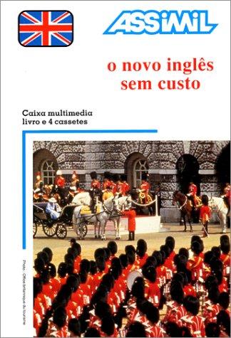O Novo Inglês sem custo (1 livre + coffret de 4 cassettes) (en portugais)