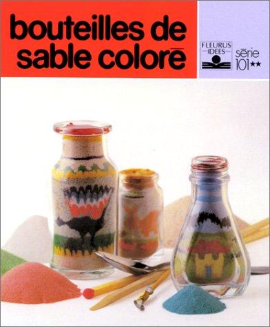 Bouteilles de sable coloré
