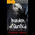 Burden of Survival: Killing the Dead : Season Two