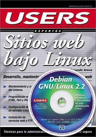 Desarrollo De Sitios Web Bajo Linux (Users Expertos) por Hector Facundo Arena