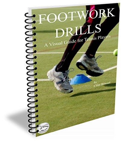 Descargar Epub FOOTWORK DRILLS: A VISUAL GUIDE FOR TENNIS PLAYERS (CB Tennis eBook Series 3)