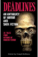 Deadlines: An Anthology of Horror and Dark Fiction Paperback