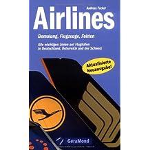 Airlines: Bemalung, Flugzeuge, Fakten