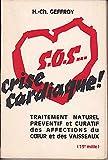 Sos crise cardiaque! traitement naturel préventif et curatif des affections du coeur et des vaisseaux