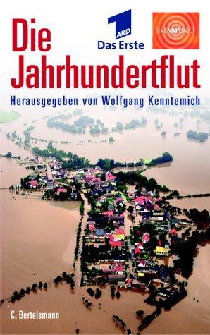 Bertelsmann, München Die Jahrhundertflut