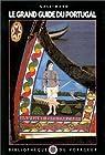 Le grand guide du Portugal 1990 par Gallimard