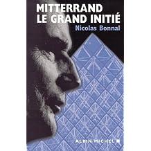 Mitterrand, le grand initié