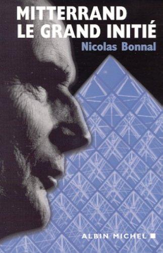 Mitterrand, le grand initié par Nicolas Bonnal