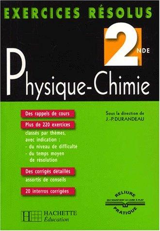 Exercices résolus : Physique - Chimie, 2nde