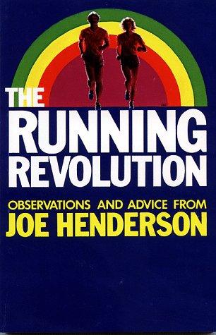 The Running Revolution por Joe Henderson