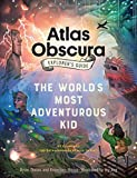 #5: The Atlas Obscura Explorer's Guide for the World's Most Adventurous Kid: 47 countries, 100 extraordinary places to visit