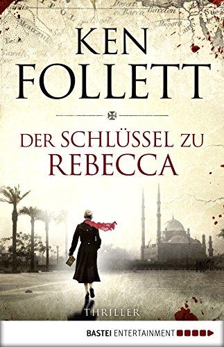 Buchseite und Rezensionen zu 'Der Schlüssel zu Rebecca' von Ken Follett