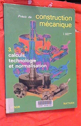Précis de construction mécanique, tome 3