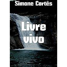 Livre vivo (Portuguese Edition)