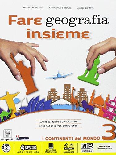 Fare geografia insieme. Per la Scuola media. Con e-book. Con espansione online: 3