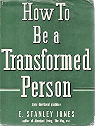 How to Be a Transformed Person