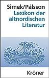Lexikon der altnordischen Literatur (Kröners Taschenausgaben (KTA), Band 490) - Rudolf Simek, Hermann Pálsson