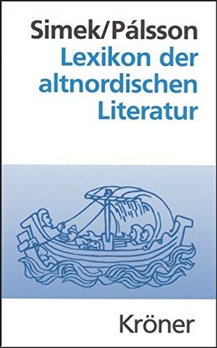 Lexikon der altnordischen Literatur (Kröners Taschenausgaben (KTA))