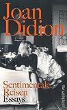 Sentimentale Reisen von Joan Didion