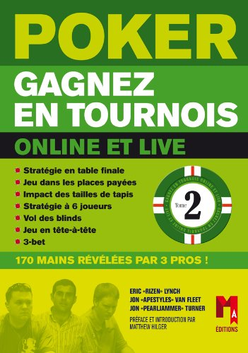 Poker, Gagnez des tournois - Vol 2 par Eric Lynch, Jon Van Fleet, Jon Turner