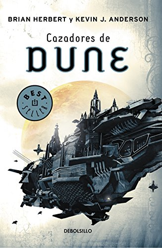 Cazadores de Dune (Dune 7) (BEST SELLER)