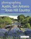 Photographing Austin, San Antonio and...
