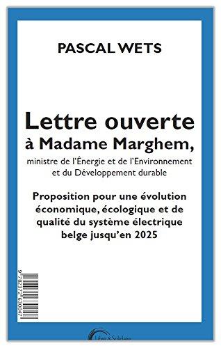 Lettre ouverte à Mme Marghem, ministre de l'E...