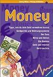 Money: Alles über Geld von Aktien bis Zinsen