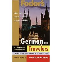 Fodor's German for Travelers (Audio Set) (Fodor's Languages for Travelers)