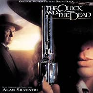 The Quick And The Dead (Original Motion Picture Soundtrack)