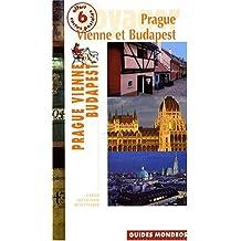 Prague - Vienne - Budapest