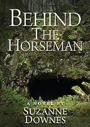 Behind The Horseman (The Underwood Mysteries Book 3)