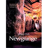 Newgrange: Archaeology, Art and Legend (New Aspects of Antiquity)